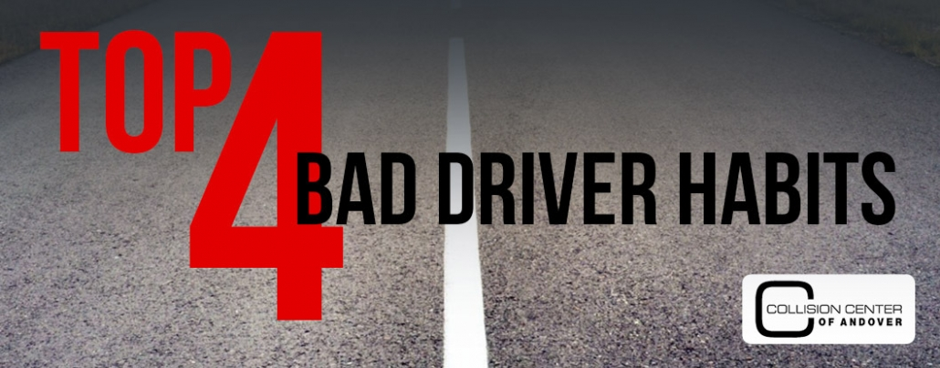 Top 4 Bad Driver Habits fonted over a highway road with logo of Collision Center of Andover